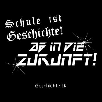 Motiv LK24 LK Geschichte 1 || Abschlussshirts von SCHUL.AG
